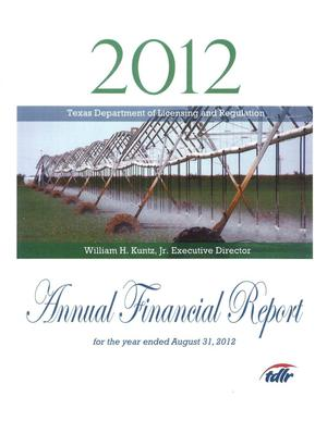 Primary view of object titled 'Texas Department of Licensing and Regulation Annual Financial Report: 2012'.