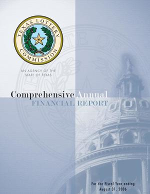 Primary view of object titled 'Texas Lottery Commission Annual Financial Report: 2006'.