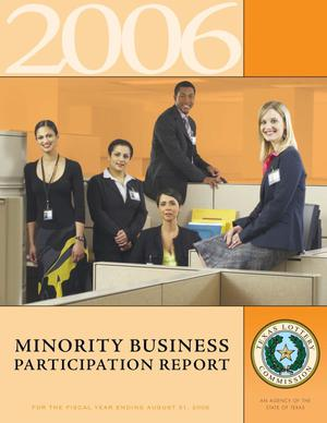 Primary view of object titled 'Texas Lottery Minority Business Participation Report: 2006'.