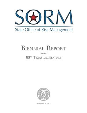Primary view of object titled 'Biennial Report to the 83rd Texas Legislature: State Office of Risk Management'.