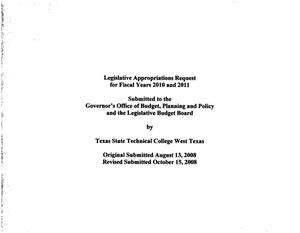 Primary view of object titled 'Texas State Technical College West Texas Requests for Legislative Appropriations: 2010 and 2011'.