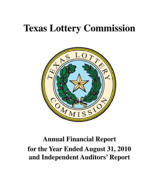 Primary view of object titled 'Texas Lottery Commission Annual Financial Report: 2010, with Auditor's Report'.