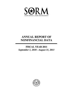 Primary view of object titled 'Texas State Office of Risk Management Annual Report of Nonfinancial Data: 2011'.