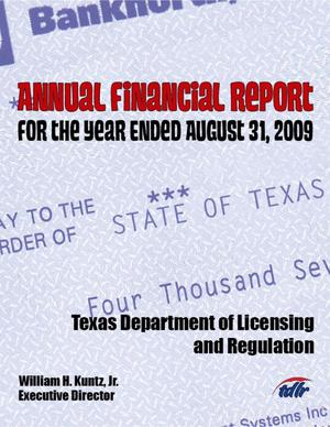 Primary view of object titled 'Texas Department of Licensing and Regulation Annual Financial Report: 2009'.