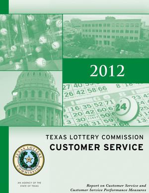 Primary view of object titled 'Texas Lottery Commission Report on Customer Service: 2012'.