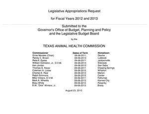 Primary view of object titled 'Texas Animal Health Commission Requests for Legislative Appropriations: Fiscal Years 2012 and 2013'.