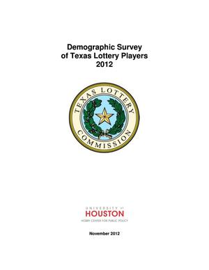 Primary view of object titled 'Demographic Study of Texas Lottery Players: 2012'.