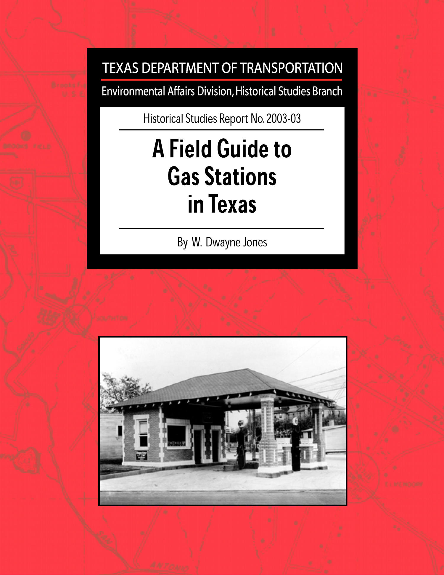 A Field Guide to Gas Stations in Texas                                                                                                      Front Cover