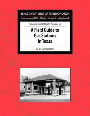 Primary view of object titled 'A Field Guide to Gas Stations in Texas'.