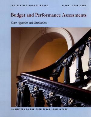 Primary view of object titled 'Texas Budget and Performance Assessments: State Agencies and Institutions, 2005'.