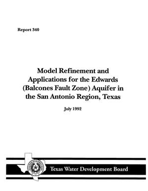 Primary view of object titled 'Model Refinement and Applications for the Edwards (Balcones Fault Zone) Aquifer in the San Antonio Region, Texas'.