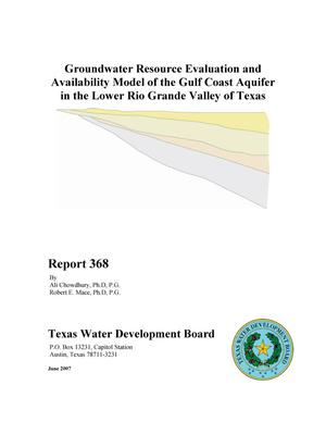 Primary view of object titled 'Groundwater Resource Evaluation and Availability Model of the Gulf Coast Aquifer in the Lower Rio Grande Valley of Texas'.