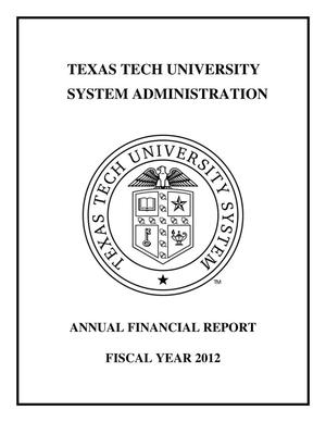 Primary view of object titled 'Texas Tech University System Administration Annual Financial Report: 2012'.