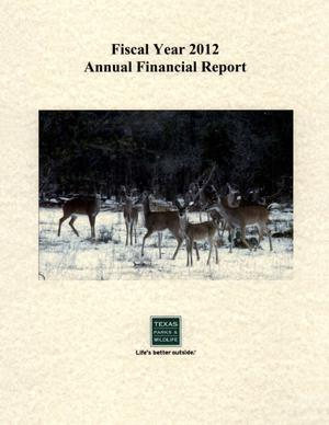 Primary view of object titled 'Texas Parks and Wildlife Department Annual Financial Report: 2012'.