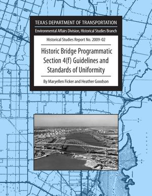 Primary view of object titled 'Historic Bridge Programmatic Section 4(f) Guidelines and Standards of Uniformity'.