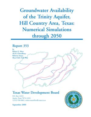Primary view of object titled 'Groundwater Availability of the Trinity Aquifer, Hill Country Area, Texas: Numerical Simulations through 2050'.
