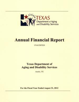 Primary view of object titled 'Texas Department of Aging and Disability Services Annual Financial Report: 2012'.