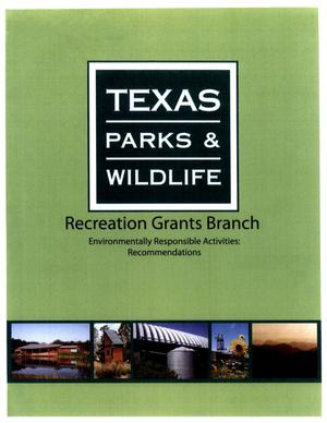 Primary view of object titled 'Recreation Grants Branch, Environmentally Responsible Activities: Recommendations'.