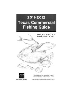 Primary view of object titled 'Texas Commercial Fishing Guide: 2011-2012'.