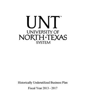 Primary view of object titled 'University of North Texas System Historically Underutilized Business Strategic Plan: Fiscal Years 2013-2017'.