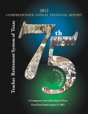 Primary view of object titled 'Teacher Retirement System of Texas Annual Financial Report: 2012'.