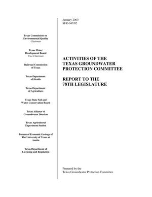 Primary view of object titled 'Activities of the Texas Groundwater Protection Committee: Report to the 78th Legislature'.
