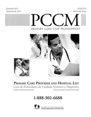 Primary view of object titled 'Primary Care Case Management Primary Care Provider and Hospital List: Northwest Texas, December 2011'.