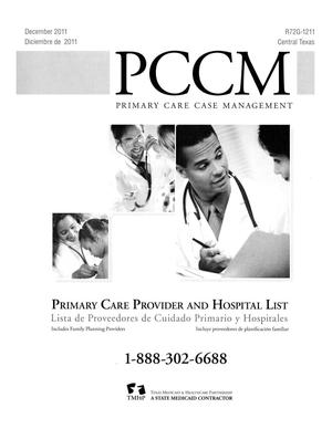 Primary view of object titled 'Primary Care Case Management Primary Care Provider and Hospital List: Central Texas, December 2011'.