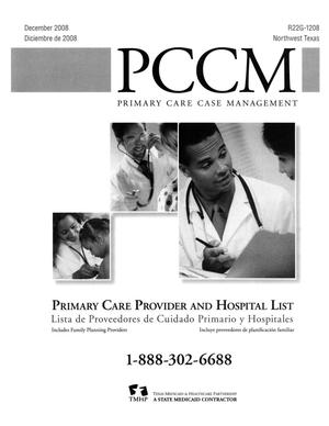 Primary view of object titled 'Primary Care Case Management Primary Care Provider and Hospital List: Northwest Texas, December 2008'.