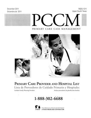 Primary view of object titled 'Primary Care Case Management Primary Care Provider and Hospital List: Upper South Texas, December 2011'.