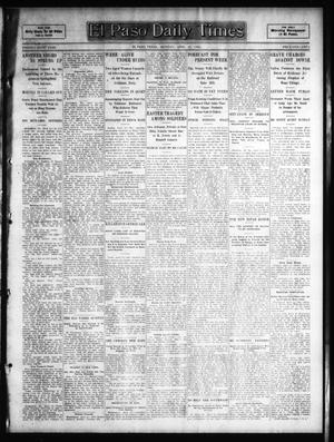 Primary view of object titled 'El Paso Daily Times (El Paso, Tex.), Vol. 26, Ed. 1 Monday, April 16, 1906'.