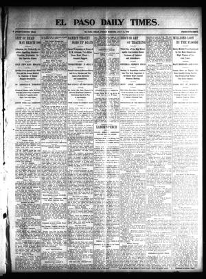 Primary view of object titled 'El Paso Daily Times. (El Paso, Tex.), Vol. 22, Ed. 1 Friday, July 11, 1902'.