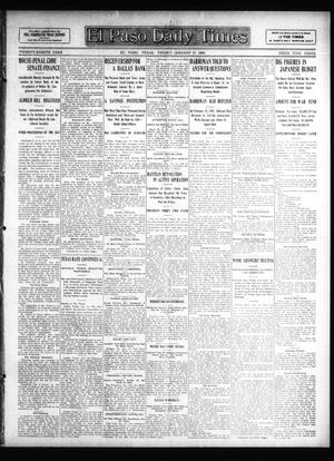 Primary view of object titled 'El Paso Daily Times (El Paso, Tex.), Vol. 28, Ed. 1 Friday, January 17, 1908'.