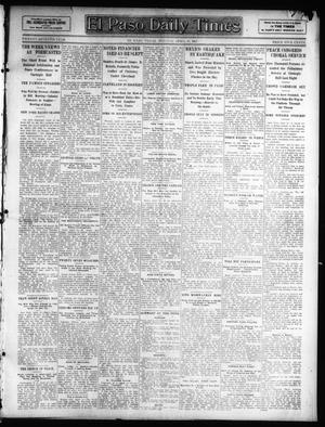 Primary view of object titled 'El Paso Daily Times (El Paso, Tex.), Vol. 27, Ed. 1 Monday, April 15, 1907'.