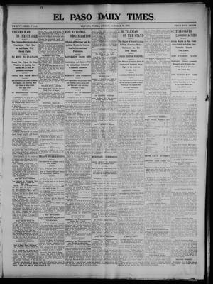 Primary view of object titled 'El Paso Daily Times. (El Paso, Tex.), Vol. 23, Ed. 1 Friday, October 9, 1903'.