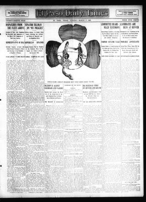 Primary view of object titled 'El Paso Daily Times (El Paso, Tex.), Vol. 28, Ed. 1 Tuesday, March 17, 1908'.