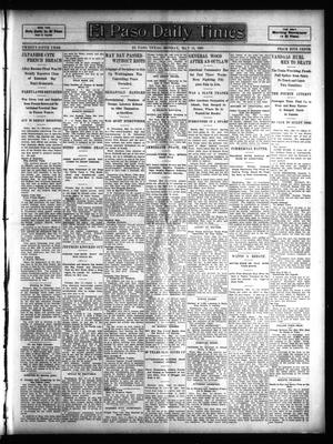 Primary view of object titled 'El Paso Daily Times (El Paso, Tex.), Vol. 25, Ed. 1 Monday, May 15, 1905'.