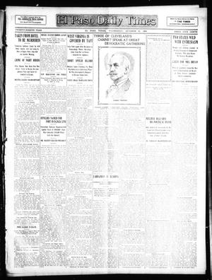 Primary view of object titled 'El Paso Daily Times (El Paso, Tex.), Vol. 28, Ed. 1 Wednesday, October 21, 1908'.