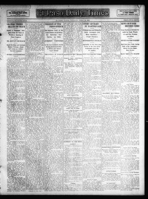 Primary view of object titled 'El Paso Daily Times (El Paso, Tex.), Vol. 27, Ed. 1 Tuesday, April 16, 1907'.