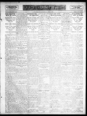 Primary view of object titled 'El Paso Daily Times (El Paso, Tex.), Vol. 27, Ed. 1 Tuesday, April 9, 1907'.