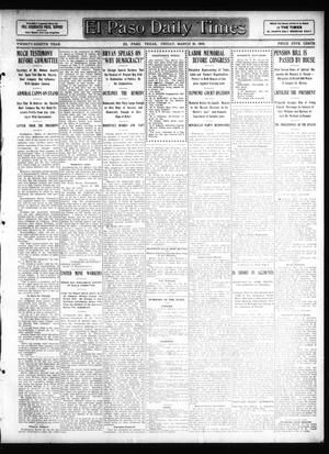Primary view of object titled 'El Paso Daily Times (El Paso, Tex.), Vol. 28, Ed. 1 Friday, March 20, 1908'.