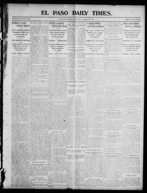 Primary view of object titled 'El Paso Daily Times. (El Paso, Tex.), Vol. 24, Ed. 1 Saturday, April 30, 1904'.
