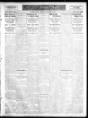 Primary view of object titled 'El Paso Daily Times (El Paso, Tex.), Vol. 28, Ed. 1 Tuesday, September 15, 1908'.