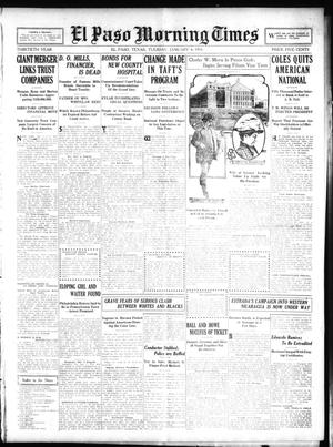 Primary view of object titled 'El Paso Morning Times (El Paso, Tex.), Vol. 30, Ed. 1 Tuesday, January 4, 1910'.