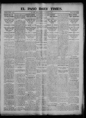 Primary view of object titled 'El Paso Daily Times. (El Paso, Tex.), Vol. 23, Ed. 1 Monday, November 9, 1903'.