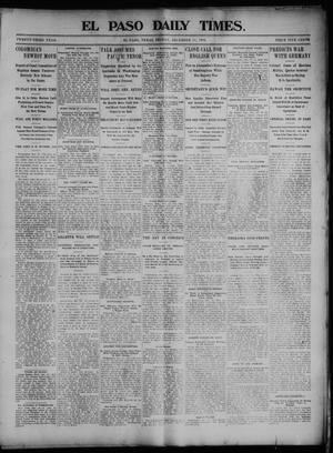 Primary view of object titled 'El Paso Daily Times. (El Paso, Tex.), Vol. 23, Ed. 1 Friday, December 11, 1903'.