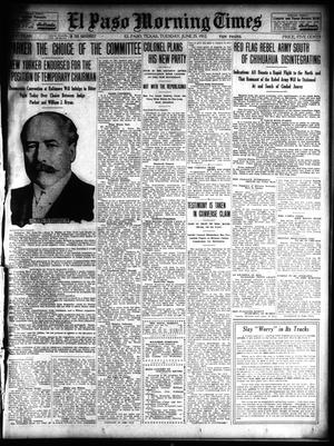Primary view of object titled 'El Paso Morning Times (El Paso, Tex.), Vol. 32, Ed. 1 Tuesday, June 25, 1912'.