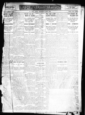 Primary view of object titled 'El Paso Daily Times (El Paso, Tex.), Vol. 28, Ed. 1 Wednesday, April 1, 1908'.