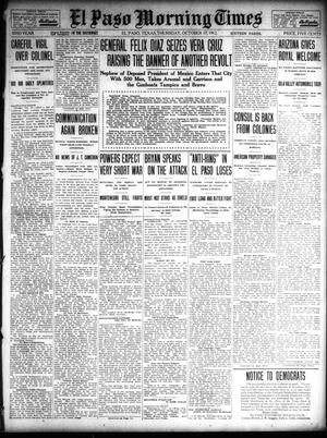 Primary view of object titled 'El Paso Morning Times (El Paso, Tex.), Vol. 32, Ed. 1 Thursday, October 17, 1912'.