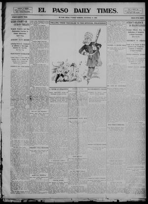 Primary view of object titled 'El Paso Daily Times. (El Paso, Tex.), Vol. 22, Ed. 1 Tuesday, December 30, 1902'.